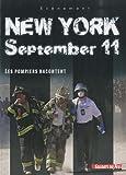 New York, september 11, les pompiers de New York racontent, collection Événement