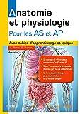 Anatomie et physiologie. Aide-soignant et Auxiliaire de puériculture - Avec cahier d'apprentissage et lexique