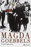 Magda Goebbels - Approche d'une vie by Anja Klabunde(2006-06-15) - Editions Tallandier - 01/01/2006