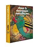 Chaos et chroniques métalliques coffret - Les Humanoïdes Associés - 23/10/2013