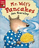 Mr. Wolf's Pancakes by Jan Fearnley (2001-03-06) - Tiger Tales - 06/03/2001
