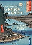 La maison d'un artiste - La collection d'art japonais et chinois commentée par Geneviève Lacambre