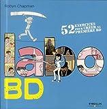 Labo BD - 52 exercices pour créer sa première BD.