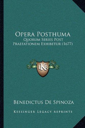 Opera Posthuma: Quorum Series Post Praefationem Exhibetur (1677)