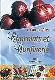 Chocolats et Confiserie (français-anglais), tome I