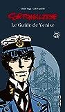 Corto Maltese - Le guide de Venise
