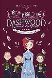 Miss Dashwood, Tome 3 - Je Vais le Dire a l'Empereur !