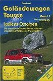 Geländewagen Touren, Band 1 - Die schönsten Offroad-Touren zwischen slowenischer Grenze und Gardasee (Livre en allemand)