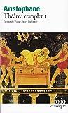 Théâtre complet, Tome 1 - Les Acharniens - Les Cavaliers - Les Nuées - Les Guêpes - La Paix