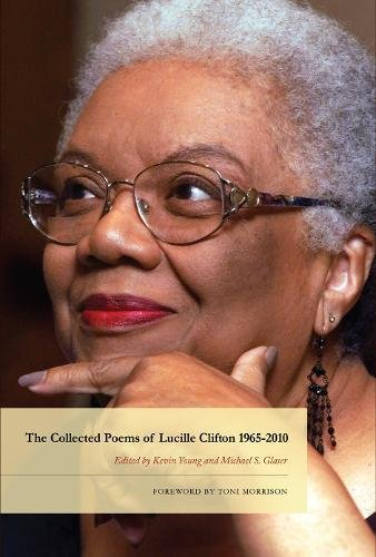 The Collected Poems of Lucille Clifton 1965-2010 (American Poets Continuum)