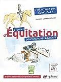 Manuel d'Equitation pour les Jeunes Cavaliers - Preparation aux Galops 5 a 7