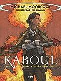Kaboul et autres souvenirs de la Troisième Guerre mondiale