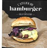 L'atelier du hamburger de Big Fernand - France Loisir - 01/01/2014