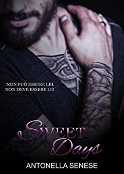 Sweet Days di [Senese, Antonella]