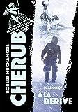Cherub (Tome 7) - À la dérive - Format Kindle - 9782203203310 - 7,49 €