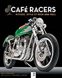 Café Racers - Vitesse, style et rock and roll