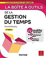 La boîte à outils de la gestion du temps - 2e éd. - 71 outils & méthodes de Pascale Bélorgey