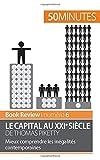 Le capital au XXIe siècle de Thomas Piketty - Mieux comprendre les inégalités contemporaines