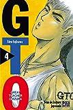 GTO (Great Teacher Onizuka), tome 4 - Pika - 22/05/2001