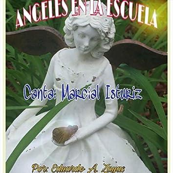 Angeles en la Escuela (feat. Marcial Isturiz)