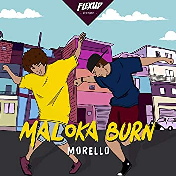 Maloka Burn