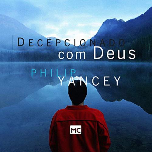 Decepcionado com Deus [Disappointment with God] audiobook cover art