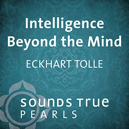 Intelligence Beyond the Mind audiobook cover art