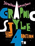 Graphic Style: From Victorian to Hipster - Steven Heller