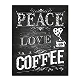 'Peace-Love Coffee'- Coffee Sign- Chalkboard Replica Print- 8 x 10' Distressed Wall Art- Ready to Frame. Home Dcor-Coffee Decor-Kitchen Wall Decor. Perfect Gift for Coffee Lovers. Coffee Bar & Cafes