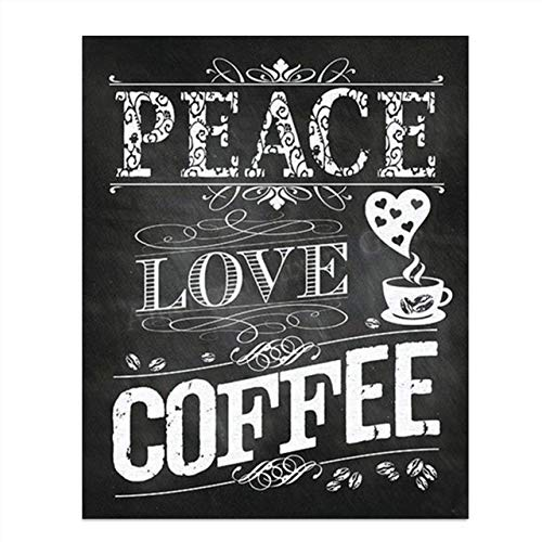 'Peace-Love Coffee'- Coffee Sign- Chalkboard Replica Print- 8 x 10' Distressed Wall Art- Ready to Frame. Home Décor-Coffee Decor-Kitchen Wall Decor. Perfect Gift for Coffee Lovers. Coffee Bar & Cafes
