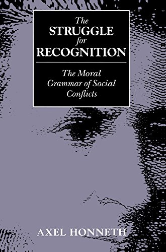 The Struggle for Recognition: The Moral Grammar of Social Conflicts (English Edition)