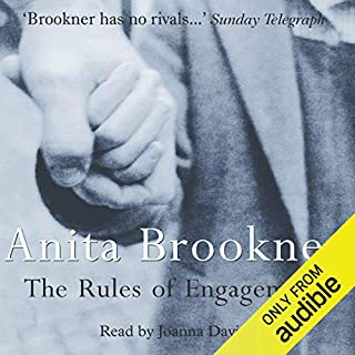 Rules of Engagement                   By:                                                                                                                                 Anita Brookner                               Narrated by:                                                                                                                                 Joanna Davis                      Length: 8 hrs and 11 mins     14 ratings     Overall 3.9