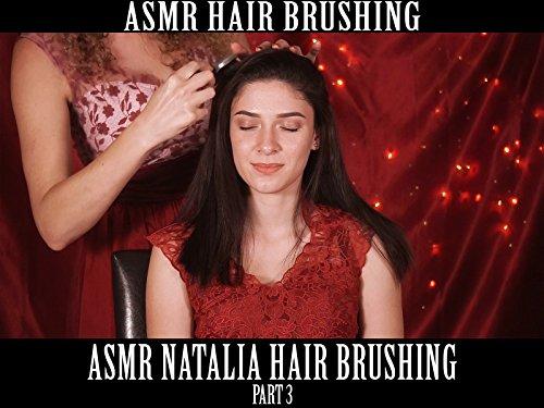 ASMR Natalia Hair Brushing