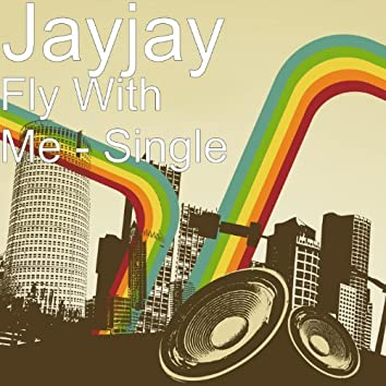 Fly With Me - Single