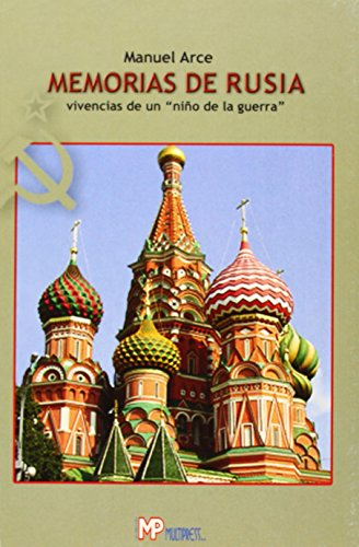 Memorias de Rusia : vivencias de un