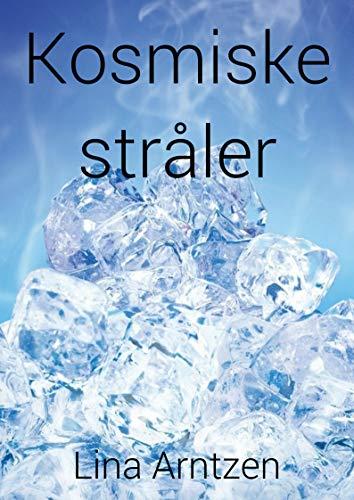Kosmiske stråler (Norwegian Edition)
