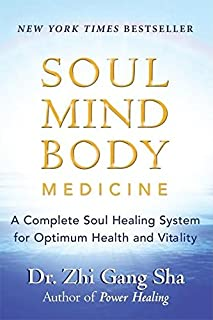 Soul Mind Body Medicine: Techniques for Optimum Health and Vitality