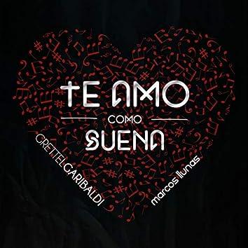 Te Amo Como Suena (feat. Marcos Llunas) [Flamenco Pop]