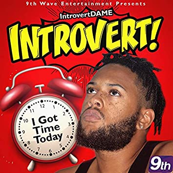 I Got Time Today Theme Song
