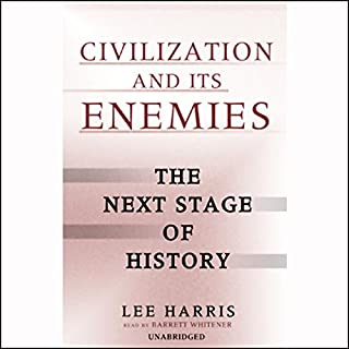 Civilization and Its Enemies audiobook cover art