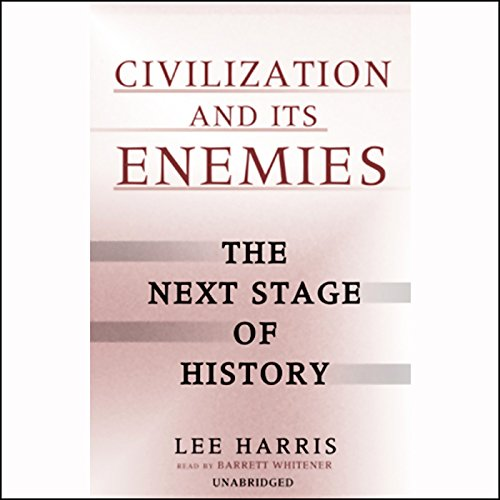 Civilization and Its Enemies cover art