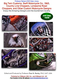 Big Twin Customs, Swift Motorcycle Co., S&S, Country Line Choppers, Lonesome Road Choppers, and Other Custom Motorcycle Designs, Enjoy the Amazing Designs and the Excitement Quality