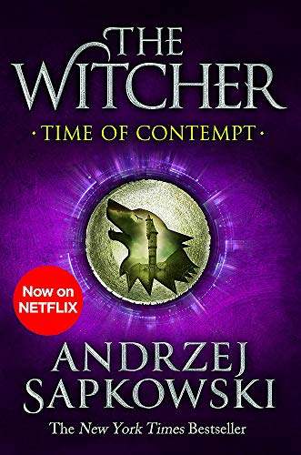 Time of Contempt: Witcher 2 – Now a major Netflix show (The Witcher, Band 2)