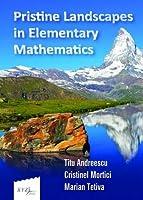 Pristine Landscapes in Elementary Mathematics (Xyz)