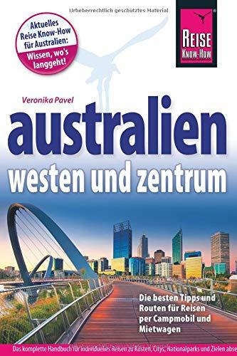Reise Know-How Reiseführer Australien – Westen und Zentrum