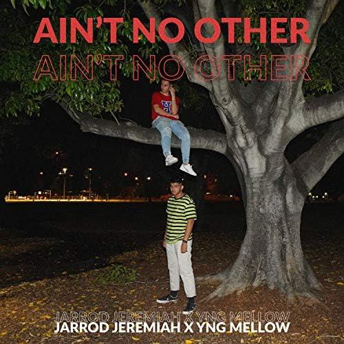 Jarrod Jeremiah & Yng Mellow