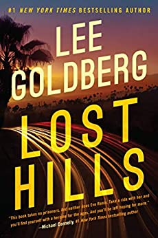 Lost Hills (Eve Ronin Book 1) by [Lee Goldberg]