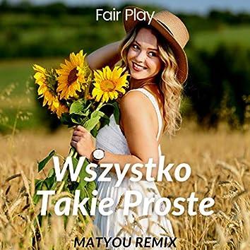 Wszystko takie proste (Matyou Remix)