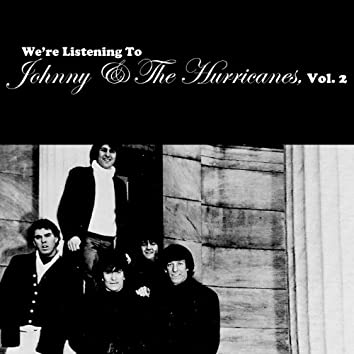 We're Listening to Johnny & The Hurricanes, Vol. 2