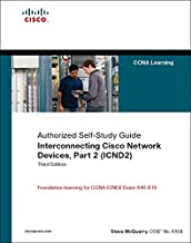 Interconnecting Cisco Network Devices, Part 2 (ICND2): (CCNA Exam 640-802 and ICND exam 640-816) (3rd Edition)